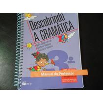 Descobrindo A Gramática 3º Ano - Para Professor