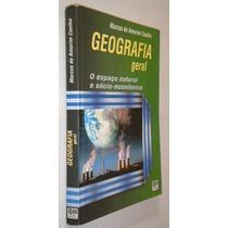 Geografia Geral O Espaço Natural Socio Economico Livro