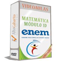 Módulo Matemática 1d - Enem - Vídeo Aulas Dvds