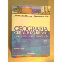 Geografia Geral E Do Brasil João Carlos Moreira Eustáquio S