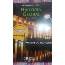Livro História Global Brasil E Geral Volume 3