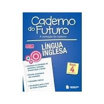 Caderno Do Futuro Inglês Book 4 - 9ª Ano