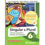 Língua Portuguesa- Singular E Plural- Professor - Figueiredo