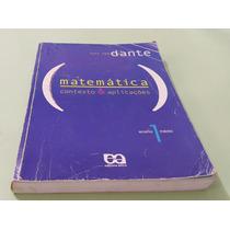 Matemática Contexto E Aplicações Volume 1 - Dante