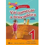 Vai Começar A Brincadeira - Matemática - Vol. 1 - Ed. Renosa