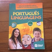 Livro De Português Linguagens 8o Ano - 2010 / 6a Edição