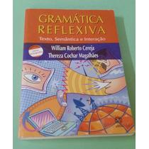 Gramática Reflexiva - Texto, Semântica E Interação