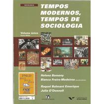 Tempos Modernos Tempos De Sociologia - Helena Bomeny