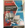 Literatura, Tempos, Leitores, E Leituras. Ed. Moderna