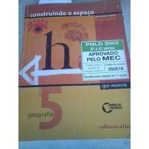 Livro Construindo O Espaço Humano 5ª Série - Igor Moreira