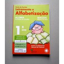 Letramento E Alfabetização - 1.o Ano - Aloma - Magda