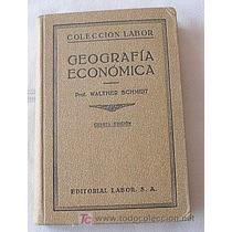 Livro : Geografia Economica Walter Schmidt Frete Gratis