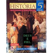 Livro Navegando Pela História 5º Série--manual Do Professor.
