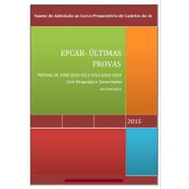 Livro Digital Epcar Últimas Provas C/ Respostas E Comentadas