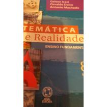 Matemática E Realidade 8 Série