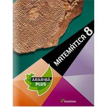 Livro Matemática 8 - Araribá Plus - 4a. Edição - Ed. Moderna