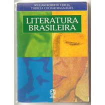 Literatura Brasileira - William Roberto Cereja E Thereza C