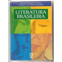 Literatura Brasileira - William Roberto Cereja E Thereza C