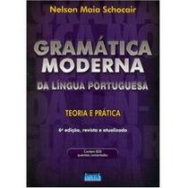 Gramática Moderna Da Língua Portuguesa - Teoria E Prática