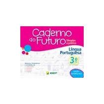 Caderno Do Futuro Lingua Portuguêsa 3ª Ano