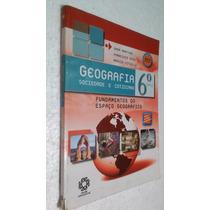 Livro Geografia Sociedade E Cotidiano 6º Ano Dadá Martins