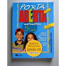 Porta Aberta - Matemática 5.o Ano - Centurión - Rodrigues