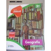 Projeto Jimboê Geografia 3º Ano 1ª Ed. 2014 Para O Profes Dd