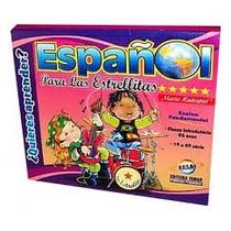 - Espanol Para Las Estrellitas - 1ª A 4ª Série - 6 Anos (mo)
