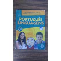 Português Linguagens 8 - Livro 8 Ano -