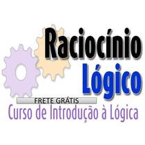 Racicínio Lógico Para Concursos - Frete Grátis