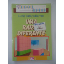 Uma Raiz Diferente - Luzia Faraco Ramos