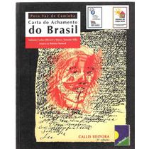 Carta Do Achamento Do Brasil - Pero Vaz De Caminha