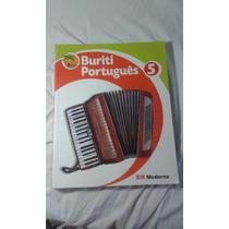 Livro De Português Buriti 5° Ano, Editora Moderna