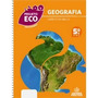 Livro - Projeto Eco - Geografia: - 5º Ano