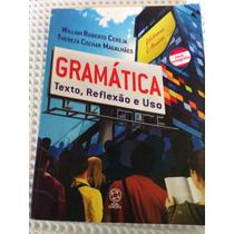Gramatica Texto Reflexao E Uso 3a Edicao Reformulada