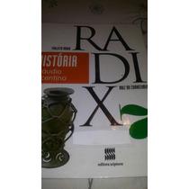 Projeto Radix 7 Raiz Do Conhecimento História