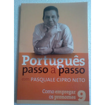 Pasquale Cipro Neto Portugues Passo A Passo Volumes 2 E 9