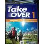 Coleção Take Over (inglês) Vol. 1, 2 E 3 - Ensino Médio - Pn