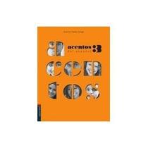 Livro Espanhol- Acentos Del Español 3- Edelvives