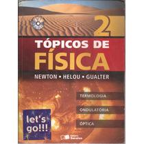 Tópicos De Física - Vol.2 Newton, Helou, Gualter