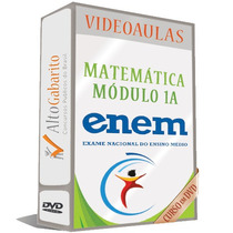 Módulo Matemática 1a - Enem - Vídeo Aulas Dvds