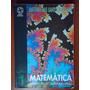Livro Matemática 1 - Na Escola Do Segundo Grau