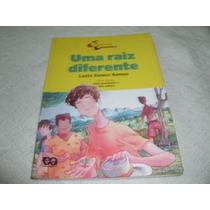 Livro Uma Raiz Diferente Luzia Faraco Ramos