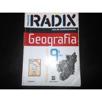 Projeto Radix Geografia 9º Ano Valquíria & Beluce Usado