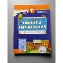 Linhas & Entrelinhas - 1.o Ano - Letramento E Alfabetização