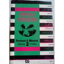 Lingua E Literatura Vol 2 Faraco E Moura 2ª Grau Ensin Medio