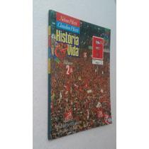 Livro Historia E Vida Volume 2 - Nelson Piletti E Claudino