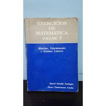 Exercícios De Matemática Volume 5 - Matrizes