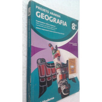 Livro Geografia - Projeto Araribá - 8.a Série