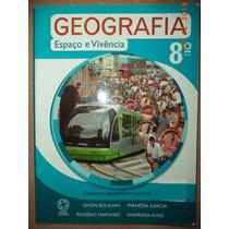Geografia Espaço E Vivência 8º Ano